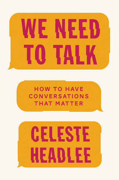 We Need To Talk by Celeste Headlee